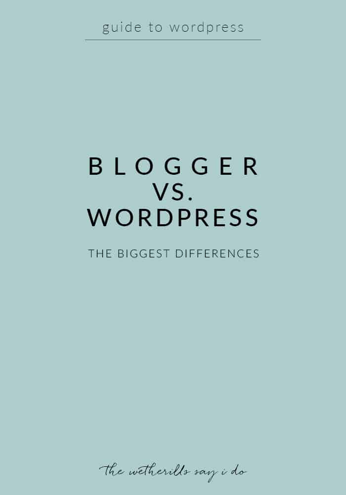 A guide to WordPress: the biggest differences between WordPress and Blogger and figuring out which one is best for your blog.