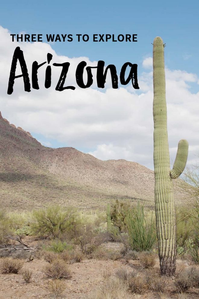 Three ways to explore Arizona: where to go on day trips, where to visit, what to see, where to hike, in Arizona.