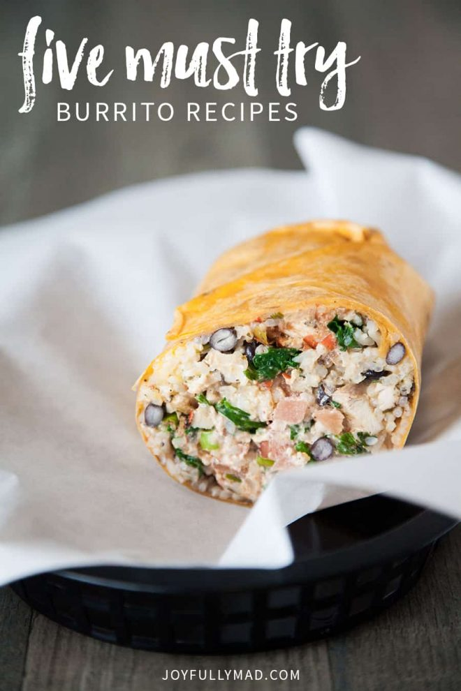 If you're a Mexican food fanatic, you're going to love these five must try burrito recipe combinations!