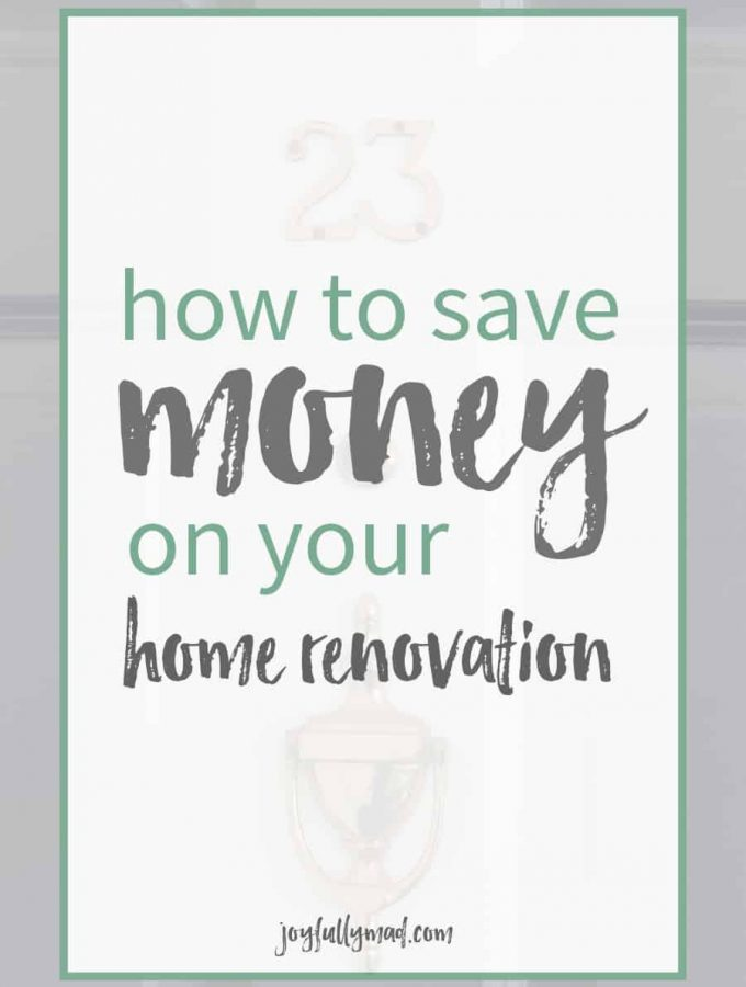 How to save money on your home renovation. A quick list of things you can do to save on big or small renovations!