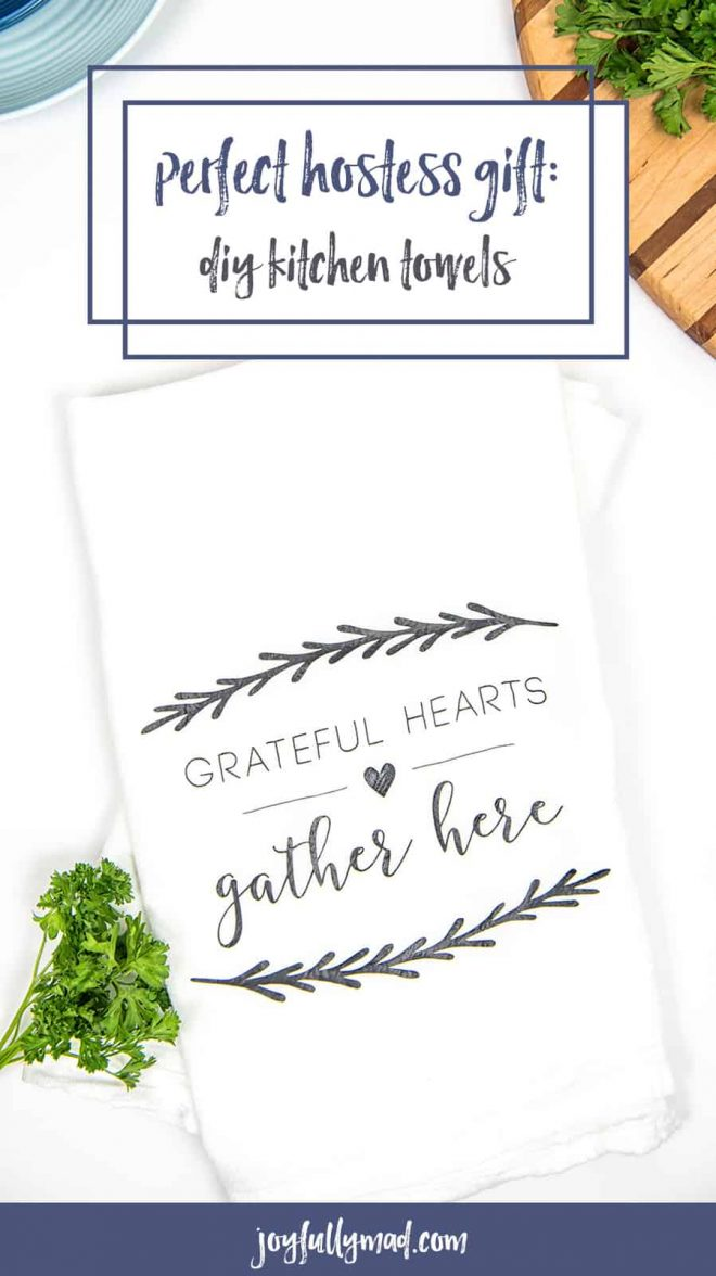 Hostess Gift Towels | Hostess Gift | DIY Hostess Gift | Tea Towel Craft | Silhouette Cameo Crafts | Vinyl Crafts | Heat Transfer Vinyl Craft