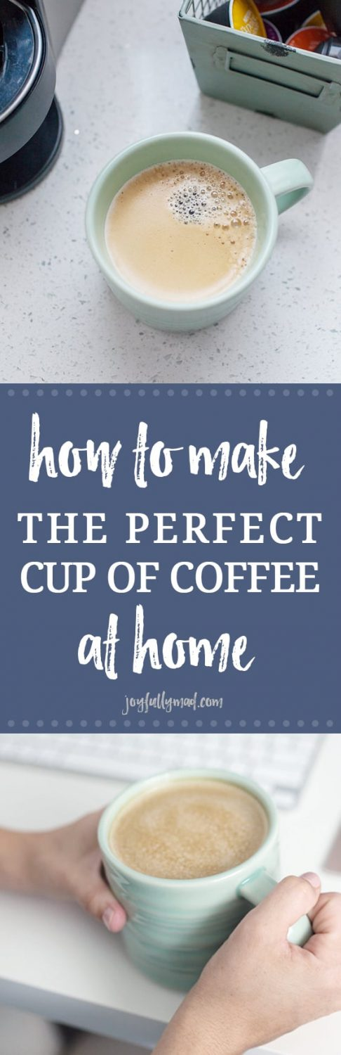 Do you enjoy a perfect cup of coffee from the coffeehouse and wish you could have it at home, too? Here is how to make the perfect cup of coffee right at home!