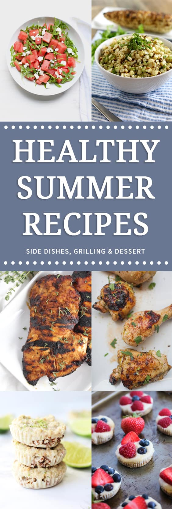Healthy recipes that are perfect for summer. Side dishes, grilling recipes and healthy dessert options!