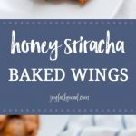 If you're looking for the perfect fall and football appetizer, these honey sriracha baked wings are your solution! They're light and crispy with a perfect blend of sweet and spicy. These can be made ahead of time and easily in bulk, making them perfect for your football and tailgating gatherings!