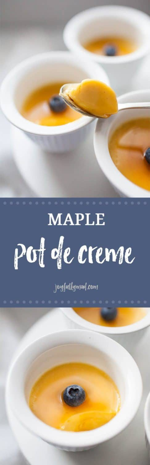 If you need a simple but elegant dessert that is refined sugar free, Maple Pots de Cr?me are the perfect choice. These French dessert custards are beyond easy to make, made with a few simple ingredients like heavy whipping cream, egg yolks, maple syrup, vanilla bean and a dash of salt. Whoever you serve these Maple Pots de Cr?me to will be impressed by the taste and you will be impressed by the simplicity of making these decadent desserts.?