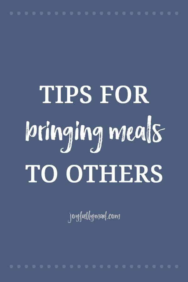 Tips for Bringing Meals to Others - A Joyfully Mad Kitchen