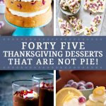 Looking for a non-pie Thanksgiving dessert? This list of Thanksgiving desserts that are not pie has everything you need from Thanksgiving cakes to Thanksgiving dessert bars! You're going to want to save this post for later!