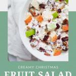 Creamy Christmas Fruit Salad